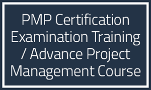 PMP Certification Examination Training Advance Project Management Course