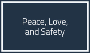peace-love-and-safety