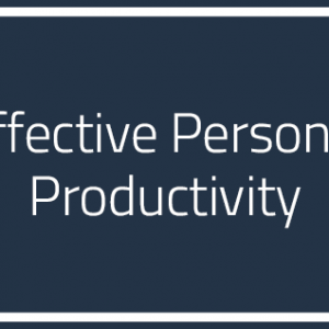 effective-personal-productivity